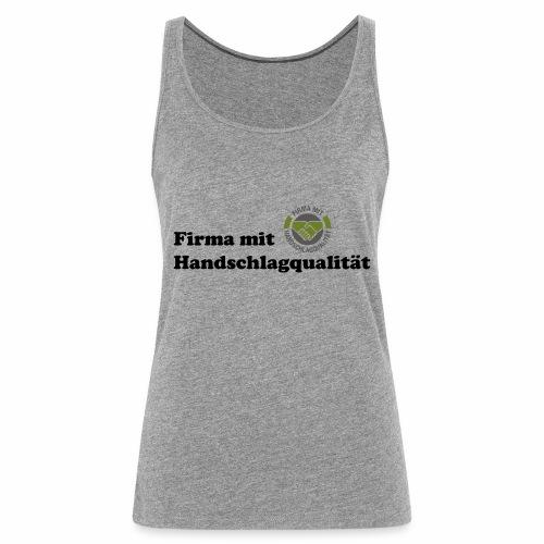Handschlagqualität Text schwarz - Frauen Premium Tank Top