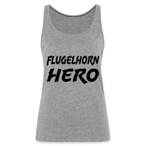 Flugelhorn Hero - Premium singlet for kvinner