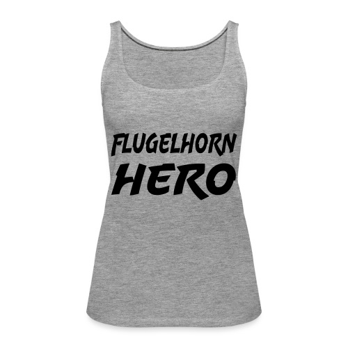 Flugelhorn Hero - Women's Premium Tank Top