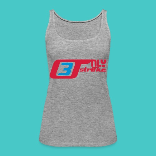 only3stroke - Frauen Premium Tank Top
