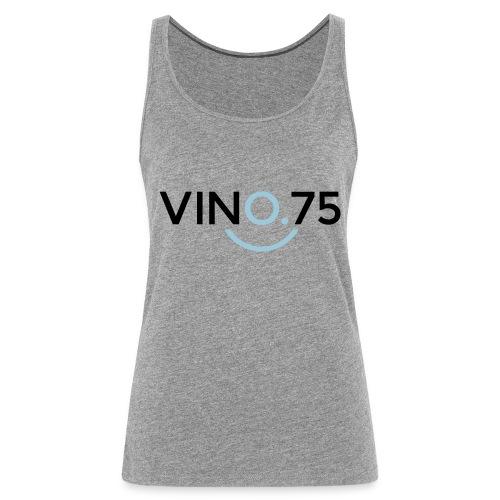VINO75 - Canotta premium da donna