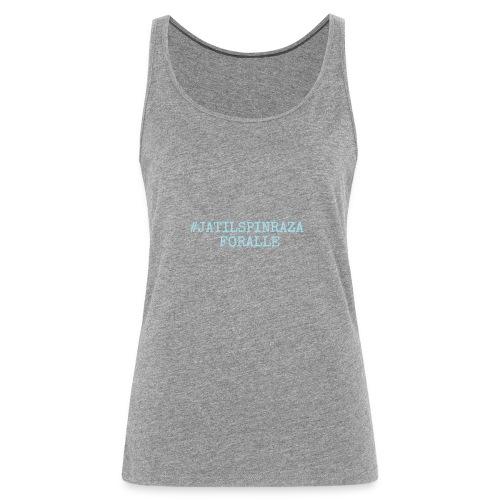 #jatilspinrazaforalle - lysblå - Premium singlet for kvinner