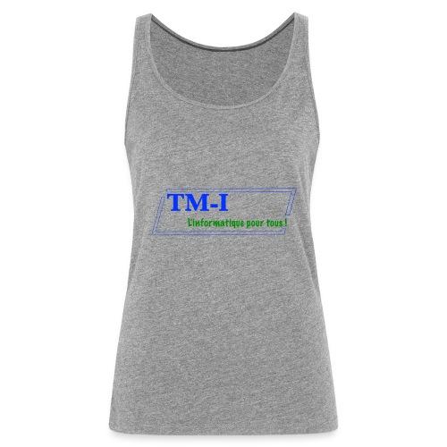 logo touletmarc.info + slogans - Débardeur Premium Femme