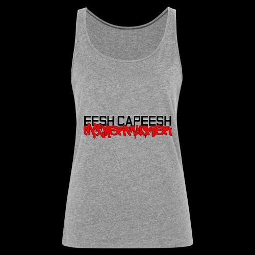 eesh capeesh - Women's Premium Tank Top