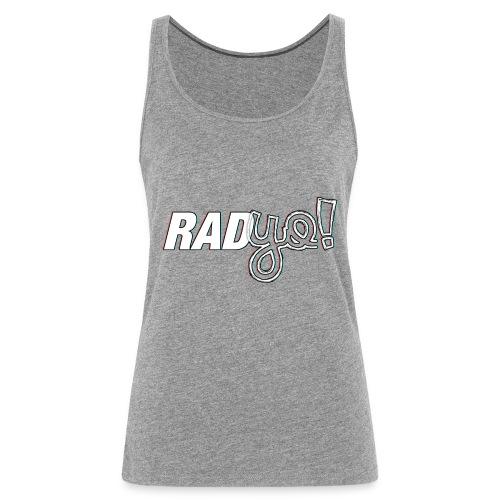 RADYO! - T-Shirt - Frauen Premium Tank Top