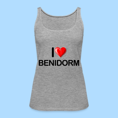 I love benidorm - Women's Premium Tank Top