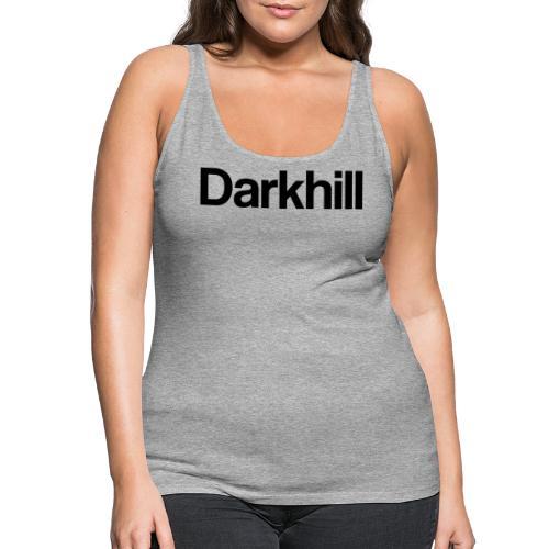 Darkhill LOGO - Camiseta de tirantes premium mujer
