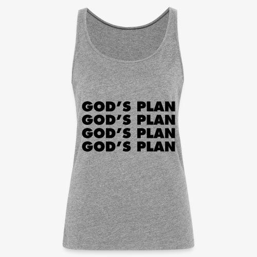 GOD'S PLAN - Débardeur Premium Femme