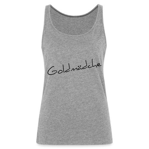 Goldmädche - Frauen Premium Tank Top