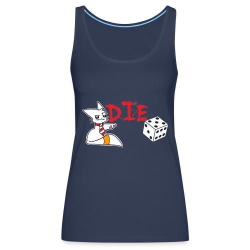 DIE - Women's Premium Tank Top