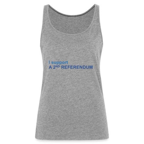 Support another referendum - Women's Premium Tank Top