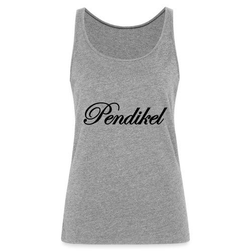 Pendikel Schriftzug (offiziell) Buttons & - Frauen Premium Tank Top