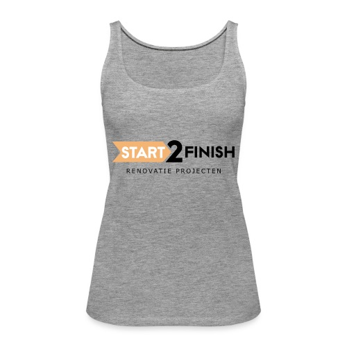 Start to finish - Vrouwen Premium tank top