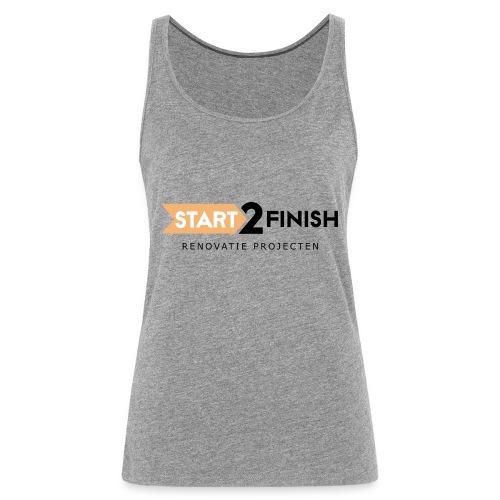 Start to finish - Vrouwen Premium tank top