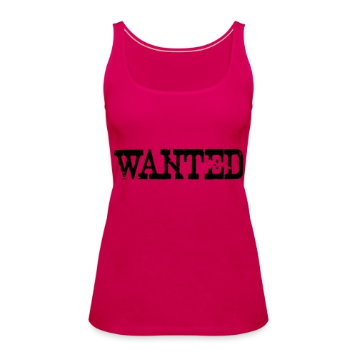 Wanted proclamation annunciation Verbrecher Suche - Frauen Premium Tank Top