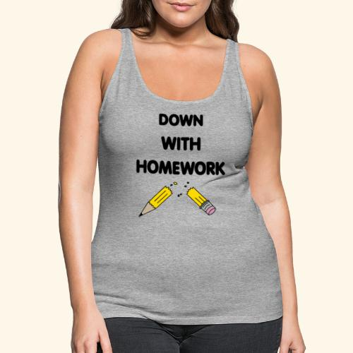 Down With Homework - Débardeur Premium Femme