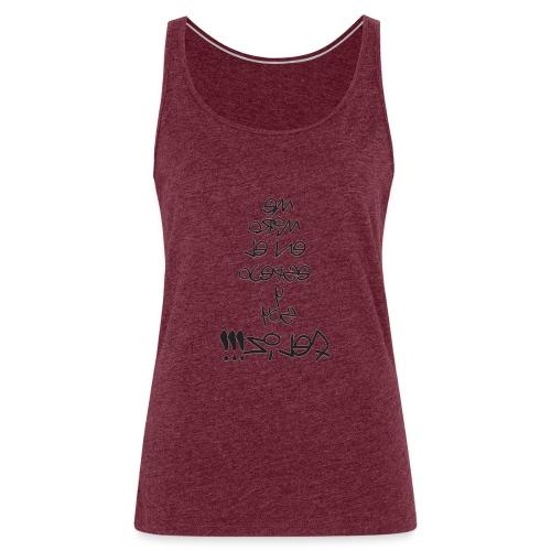 Para el Espejo:ME MIRO Y SOY FELIZ - Camiseta de tirantes premium mujer