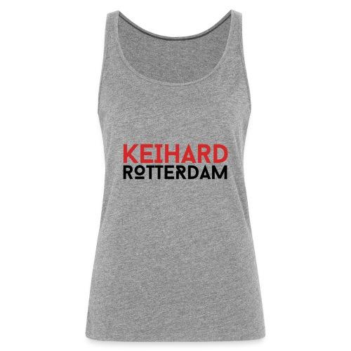 Keihard Rotterdam - Vrouwen Premium tank top