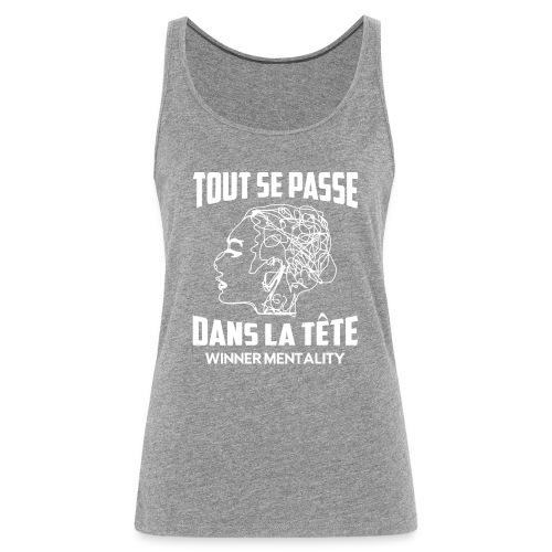 T-shirt motivation - Débardeur Premium Femme