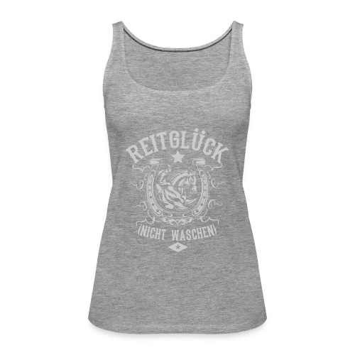 Pferde Shirt · Reiten · Reitsport · Reitglück - Frauen Premium Tank Top