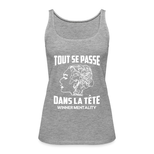 T-shirt motivation - Débardeur Premium Femme
