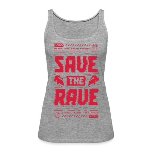 Save The Rave - Women's Premium Tank Top