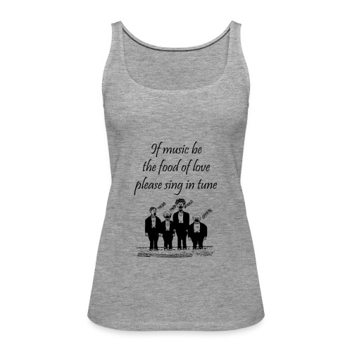 Play On Shakespeare Music Quotes - Musician Humour - Women's Premium Tank Top