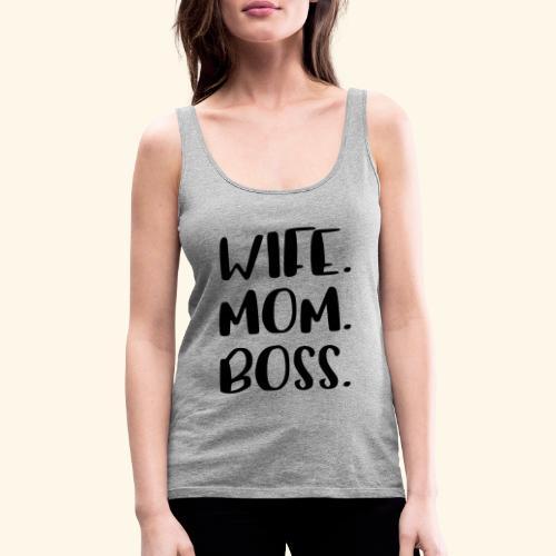 wifemomboss - Frauen Premium Tank Top