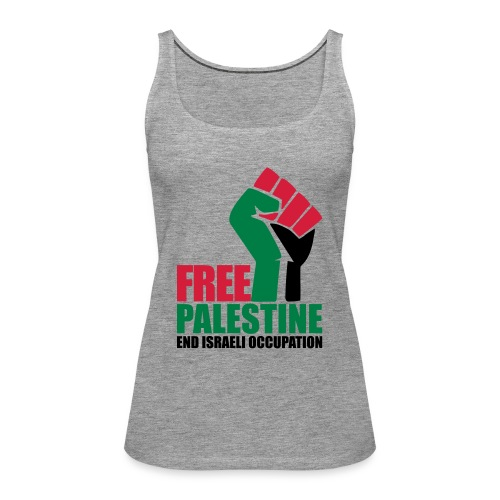 Free Palestine End Israeli Occupation - Women's Premium Tank Top