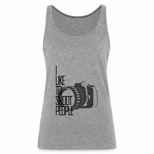 I like to shoot people - Women's Premium Tank Top