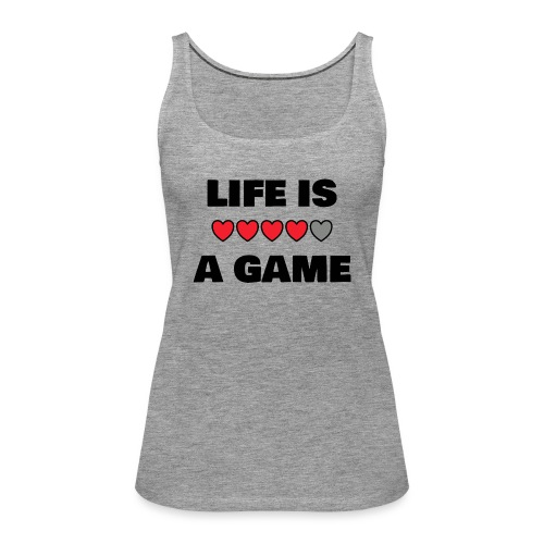 life is a game, black print - Premiumtanktopp dam