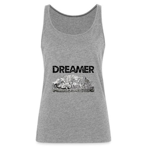 Dreamer - Canotta premium da donna