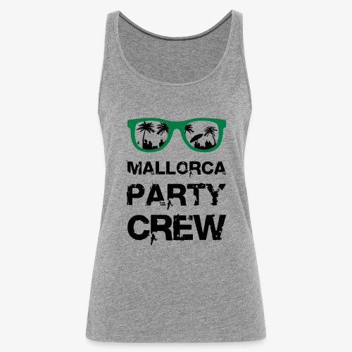 Mallorca Party Crew - Frauen Premium Tank Top