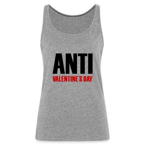 Anti Valentine's Day - Frauen Premium Tank Top
