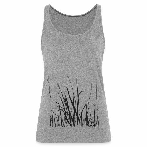 The grass is tall - Canotta premium da donna