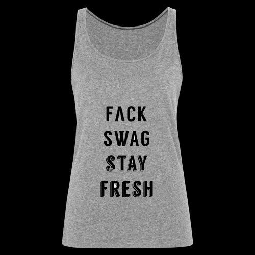 Fack Swag Tee - Camiseta de tirantes premium mujer