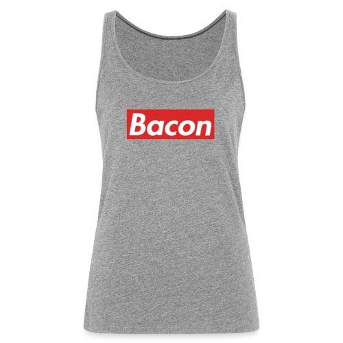 Bacon - Premiumtanktopp dam