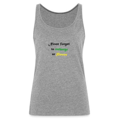 Recharge ur power saying in English - Women's Premium Tank Top