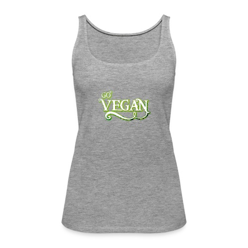 GO VEGAN - Women's Premium Tank Top