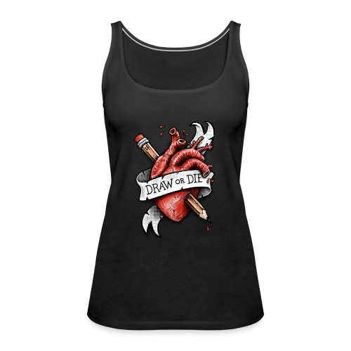Draw or Die - Women's Premium Tank Top