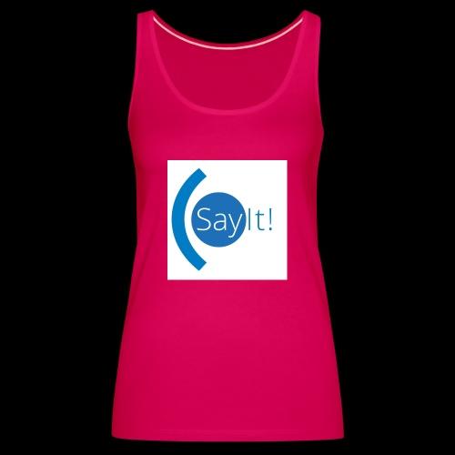 Sayit! - Women's Premium Tank Top