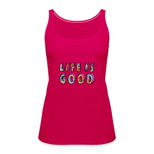 LifeIsGood - Women's Premium Tank Top