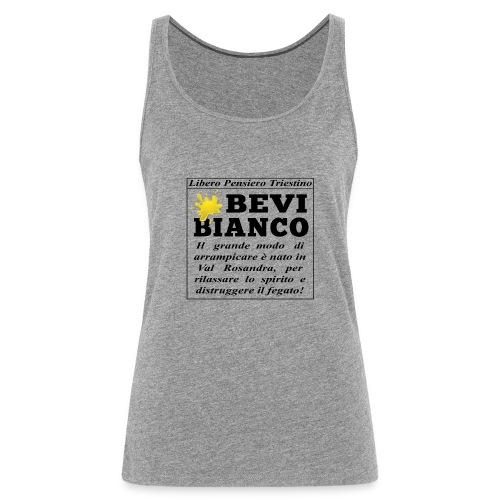 Bevi Bianco - Canotta premium da donna