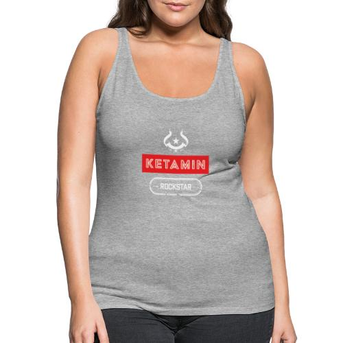 KETAMIN Rock Star - Weiß/Rot - Modern - Women's Premium Tank Top