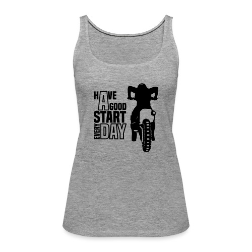 Have a good Start MX (HQ) - Frauen Premium Tank Top