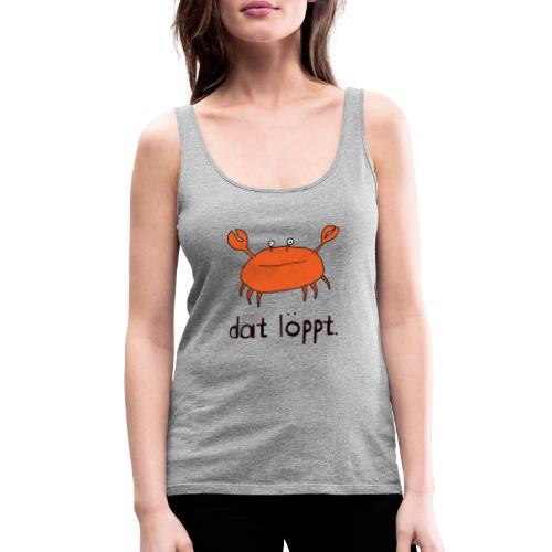 Ostfriesland FUN Shirt - Dat Löppt Strandkrabbe - Frauen Premium Tank Top