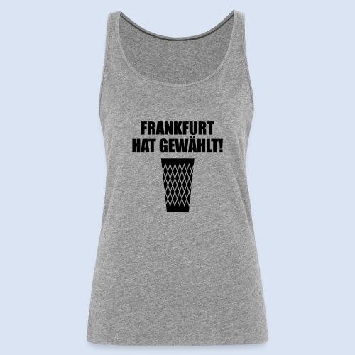 Frankfurt Wahl - Frauen Premium Tank Top
