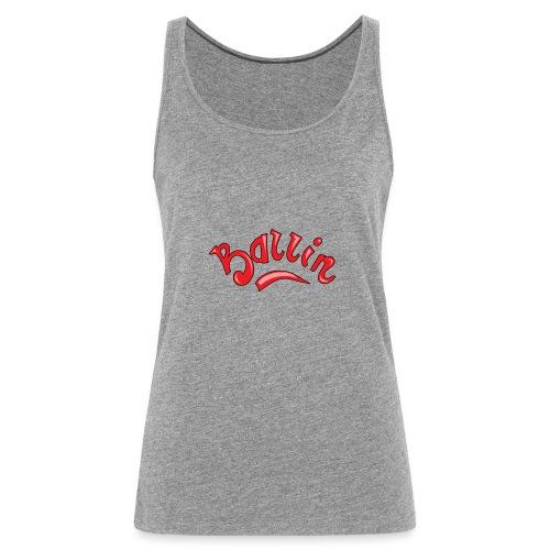 Ballin - Vrouwen Premium tank top