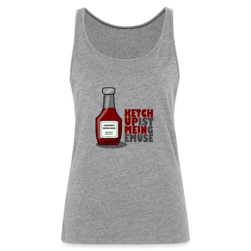 Ketchup ist mein Gemüse (Grillshirt) - Frauen Premium Tank Top