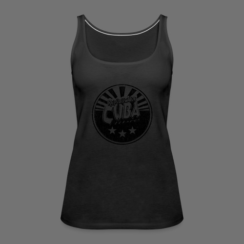 Cuba Libre (1c black) - Frauen Premium Tank Top